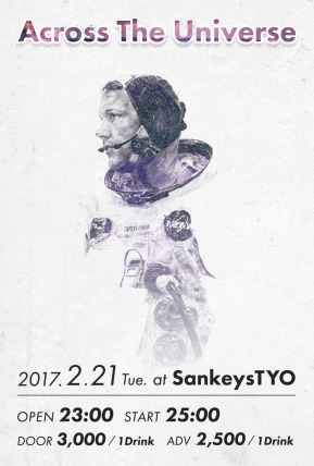 TOYO出演 ACROSS THE UNIVERSE @SANKEYS TYO (代官山)