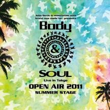 Body & SOUL Live in Tokyo 2011