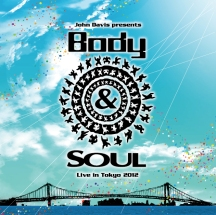 Body & SOUL Live in Tokyo 2012