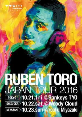 """WITT ENtertainment presents """"RUBEN TORO"""" JAPAN TOUR 2016"""